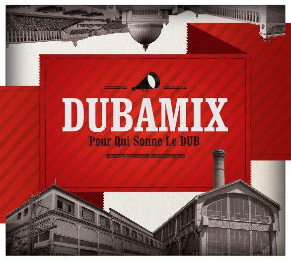 Dubamix - Pour qui sonne le Dub