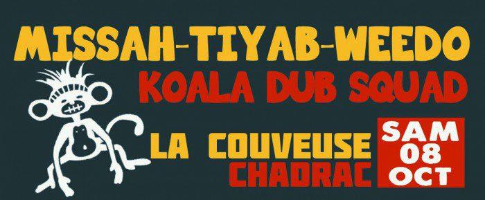 Missah & Weedo & Tiyab + Koala Dub Squad