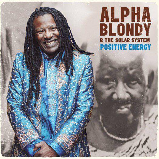 Alpha Blondy & The Solar System - Positive Energy