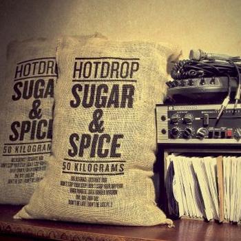 Hotdrop - Sugar & Spice