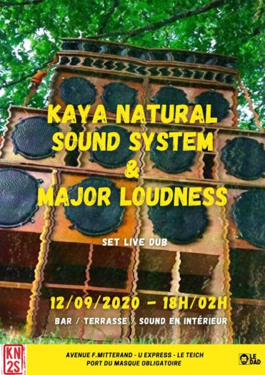 Kaya Natural Sound System & Major Loudness @ Le Dad