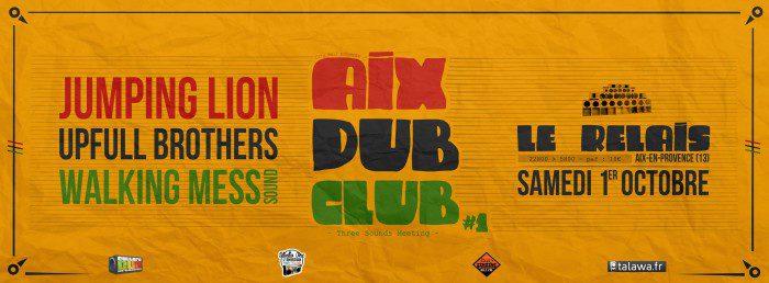 Aix Dub Club #1