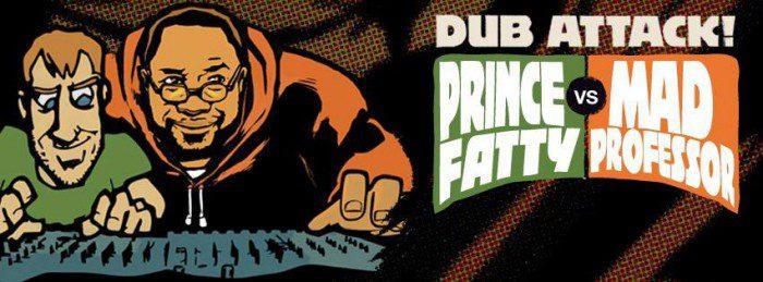 Mad Professor vs Prince Fatty