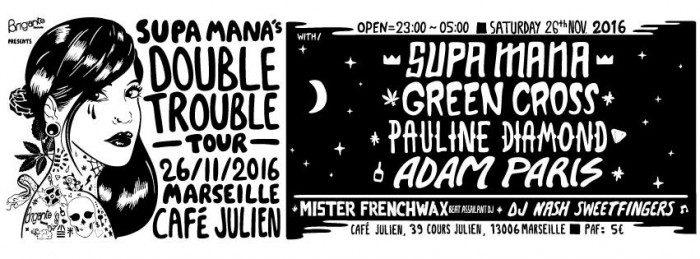 Supa Mana Double Trouble Tour Marseille