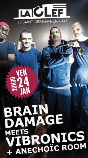 BRAIN DAMAGE MEETS VIBRONICS @ LA CLEF