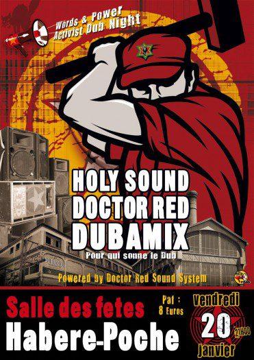 Dubamix + Holy Sound + Doctor Red