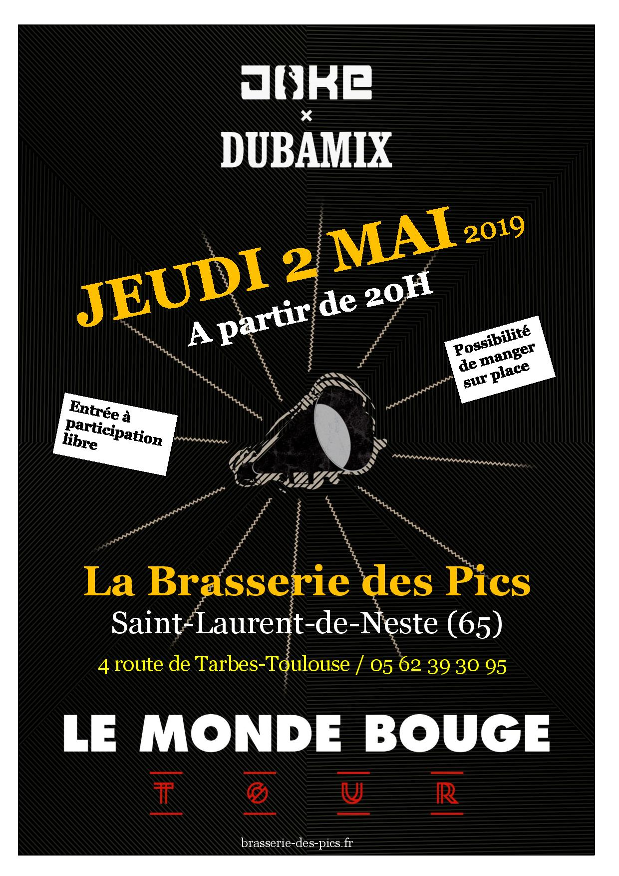 Dubamix x Joke @ Brasserie des Pics