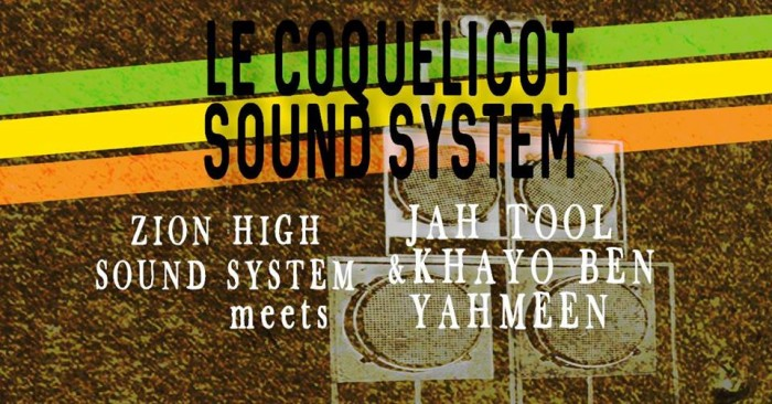 Zion High Sound System meets Jah Tool & Khayo Ben Yahmeen