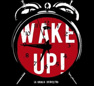 La Granja Orchestra - Wake Up