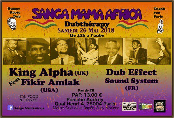 Sanga Mama Africa + King Alpha & Fikir Amlak + Dub Effect Sound System