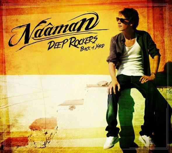 Naâman - Deep Rockers, Back A Yard