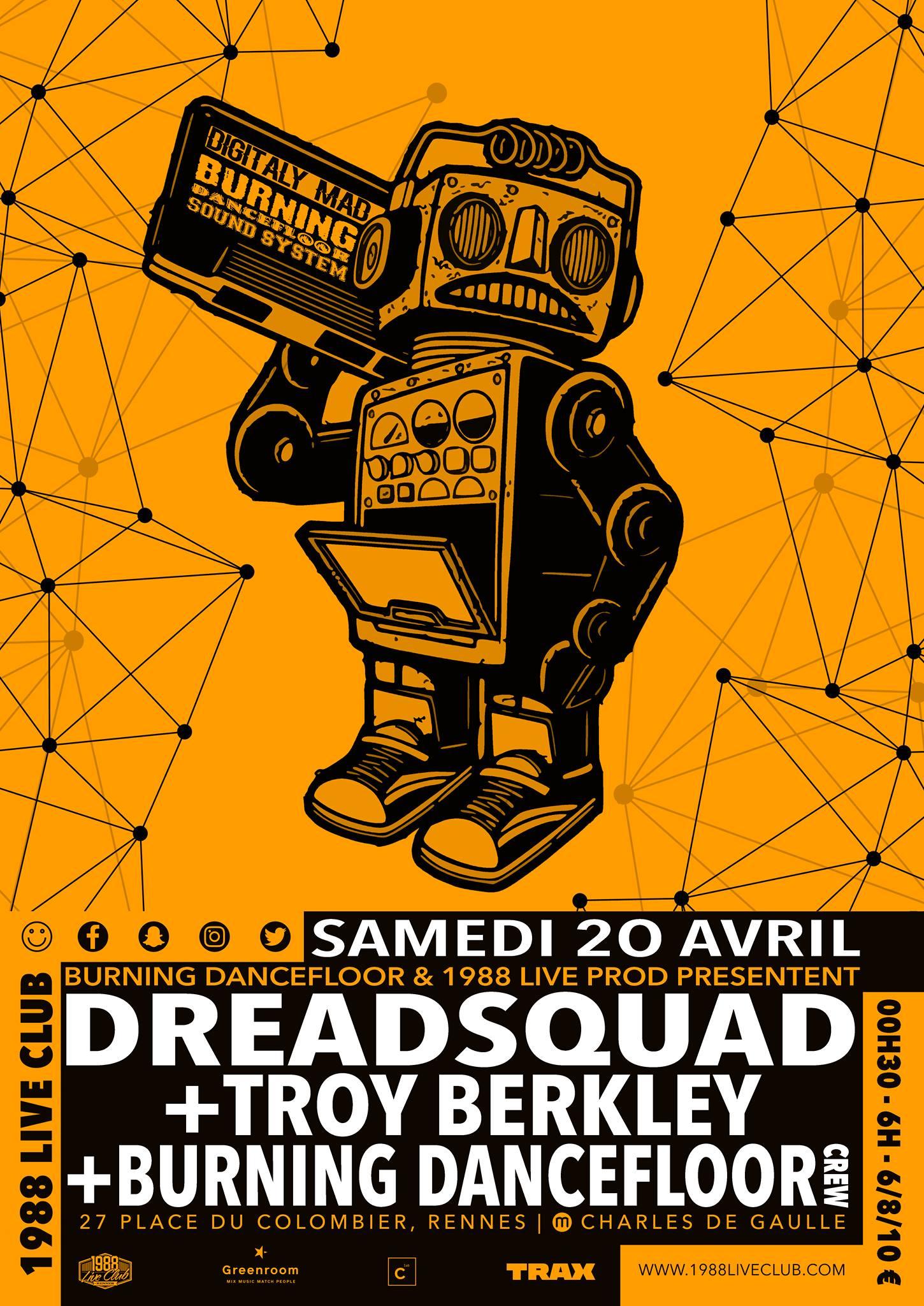 Dreadsquad x Troy Berkley x Burning Dancefloor Crew
