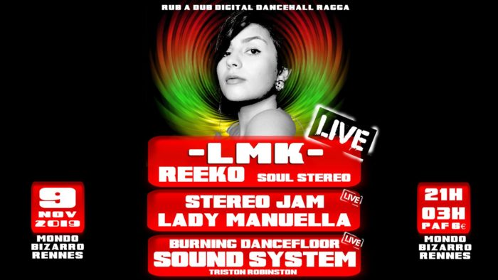 LMK + Lady Manuella + Reeko + Stereo Jam