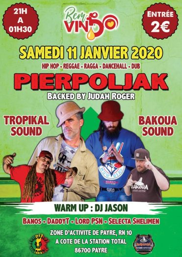 Concert Pierpoljak / Tropikal Sound / Bakoua Sound