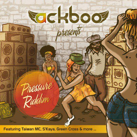 Ackboo - Pressure Riddim