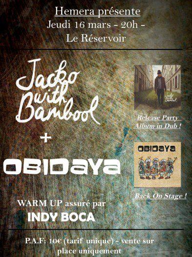 Obidaya + Jacko with Bambool @ Réservoir