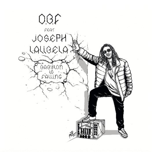 OBF & Joseph Lalibela - Babylon is Falling