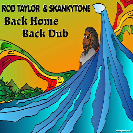 "Rod Taylor & Skankytone - Back Home -7"" Skankytone Music"