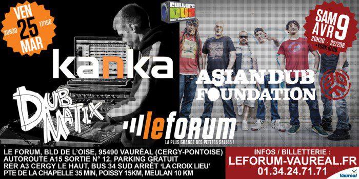 Kanka / Asian Dub Foundation - Le Forum