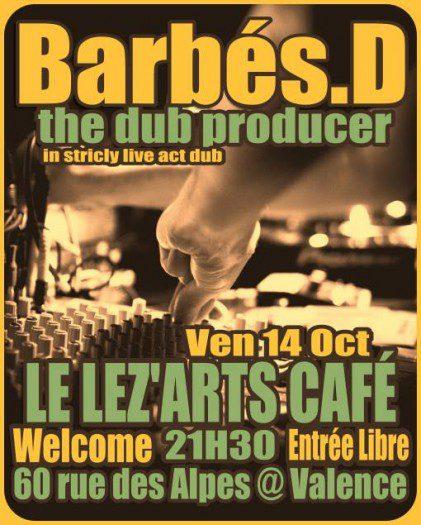 Barbés.D @ Lez'Arts Café