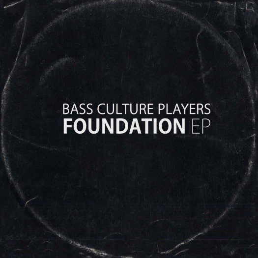 Bass Culture Players - Foundation EP