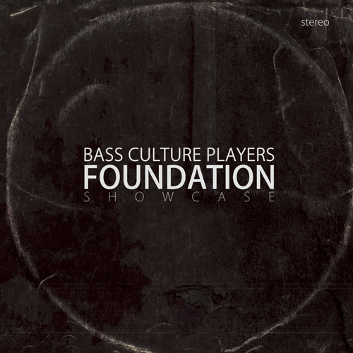 Bass Culture Players - Foundation Showcase