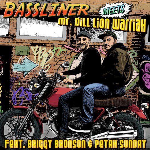 Bassliner meets MrDill Lion Warriah
