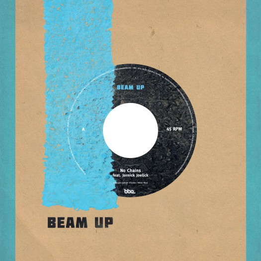 Beam Up feat Jornick Joelick- No Chains / Travelling - Barely Breaking Even