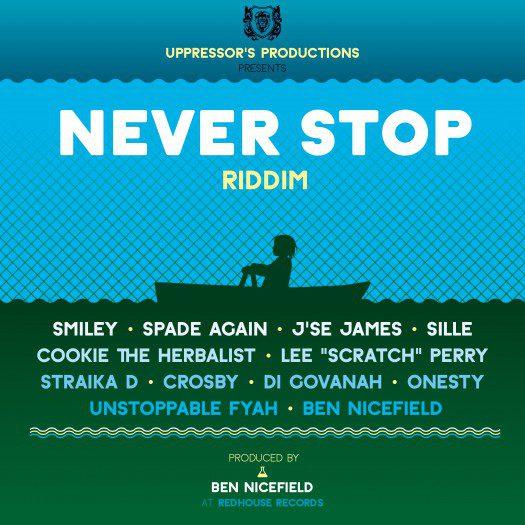 Ben Nicefield - Never Stop Riddim