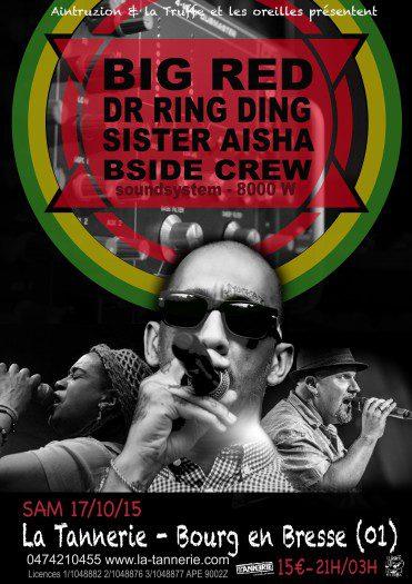 Big Red / Sister Aisha / Dr Ring Ding / B Side SoundSystem