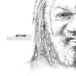 Bost and Bim feat Winston McAnuff