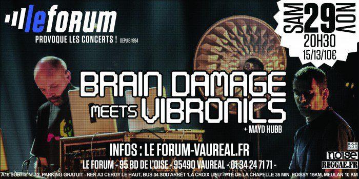 Brain Damage meets Vibronics au Forum de Vauréal