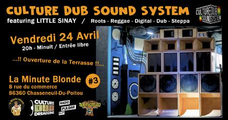 Culture Dub Sound System à La Minute Blonde Chasseneuil – Part 3