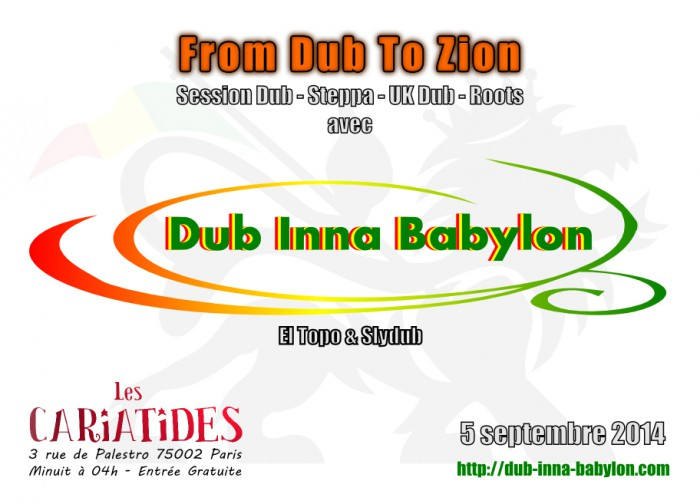 From Dub To Zion aux Cariatides