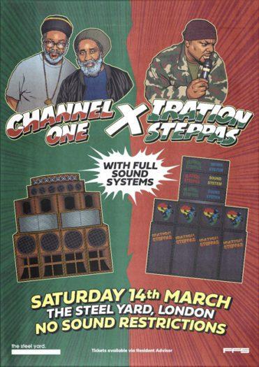 Channel One  x Iration Steppas
