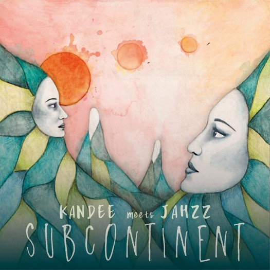 Kandee Meets Jahzz - Subcontinent
