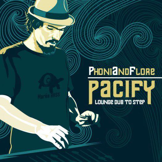 PhoniAndFlore - Pacify