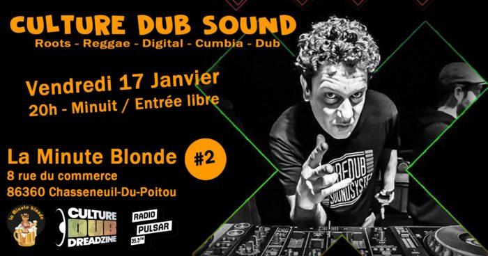 Culture Dub Sound @ La Minute Blonde #2