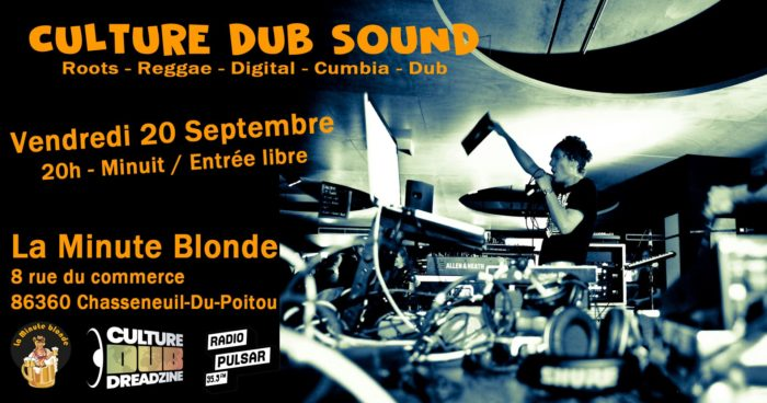 Culture Dub Sound @ La Minute Blonde
