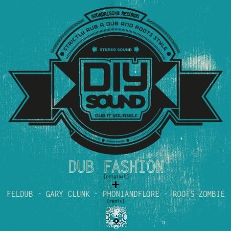 DIY Sound - Dub Fashion