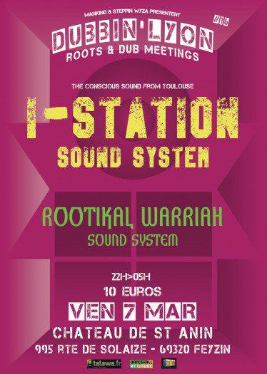 Dubbin' Lyon : I-Station Meets Rootikal Warriah