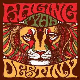 Raging Fyah - Destiny