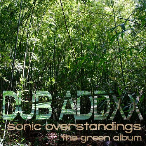 Dub Addxx - Sonic Overstandings