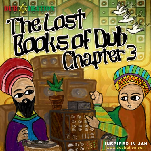 Dub Iration Sound System - The Lost Books of Dub Chapter 3