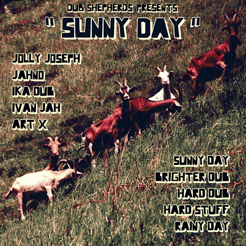 Dub Shepherds - Sunny Day