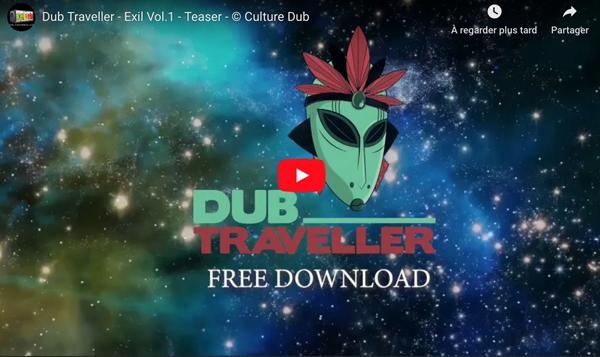 Dub Traveller - Teaser