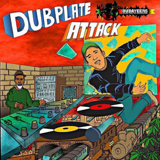 Dubateers - Dubplate Attack