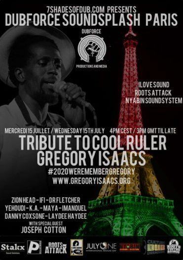 Dubforce Soundsplash 2020 Paris – Tribute To Gregory Isaacs