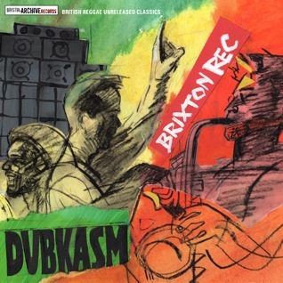 Dubkasm - Brixton Rec - Bristol Archive Records