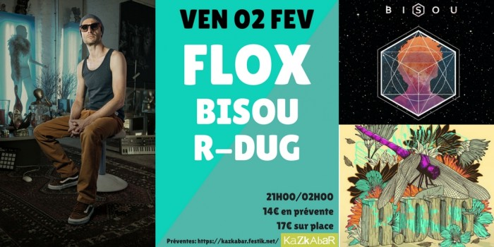 Flox + Bisou + R-Dug